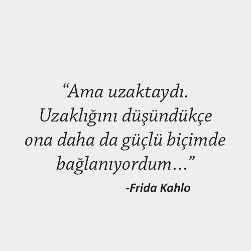 Frida Kahlo Özlem Sözleri