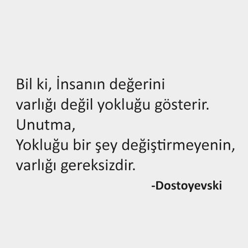 Dostoyevski Sözleri, Dostoyevski Felsefi Sözleri