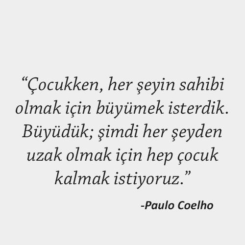 Paulo Coelho Çocukluk Sözleri