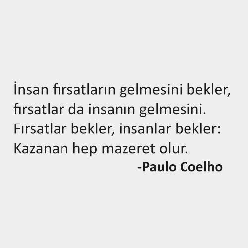 Anlamlı Felsefi Sözler -Paulo Coelho