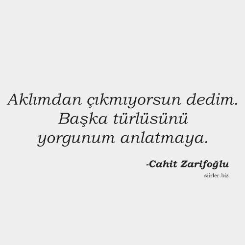 Cahit Zarifoğlu - Aklımdan çıkmıyorsun