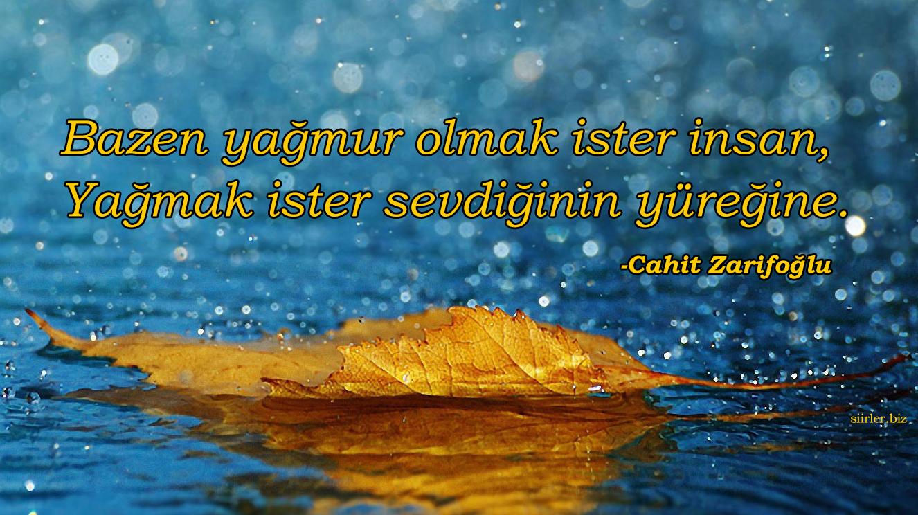 Cahit Zarifoğlu - Bazen yağmur olmak ister insan