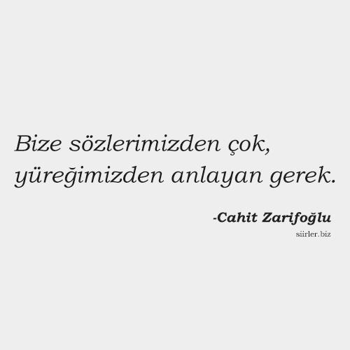Cahit Zarifoğlu - yüreğimizden anlayan gerek
