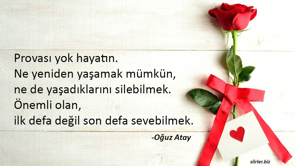 Oğuz Atay - Aşk Sözleri, Provası yok bu hayatın...