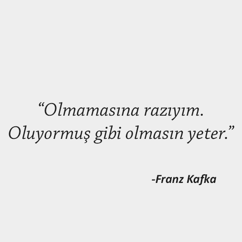 Franz Kafka Anlamlı Sözler