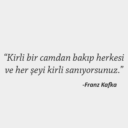 Franz Kafka Anlamlı Sözleri