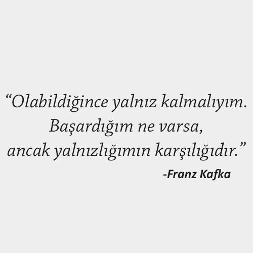 Franz Kafka Yalnızlık Sözleri