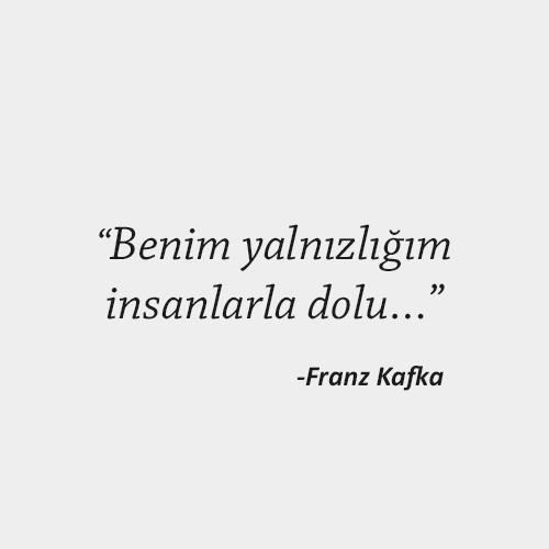 Franz Kafka Yalnızlık Sözü