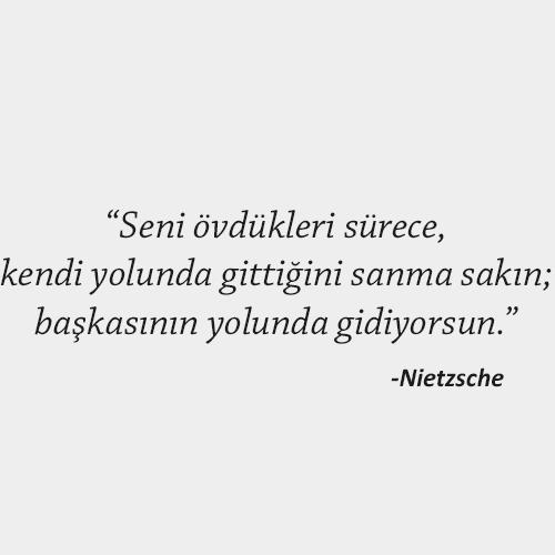 Nietzsche Anlamlı Sözleri